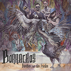 Borrachos - Bomben für den Frieden